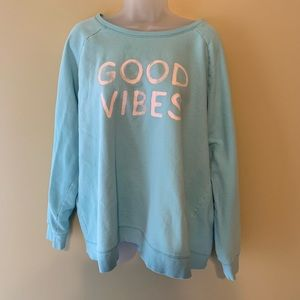 "Life is Good ""Good Vibes"" Sweatshirt, Size XXL"